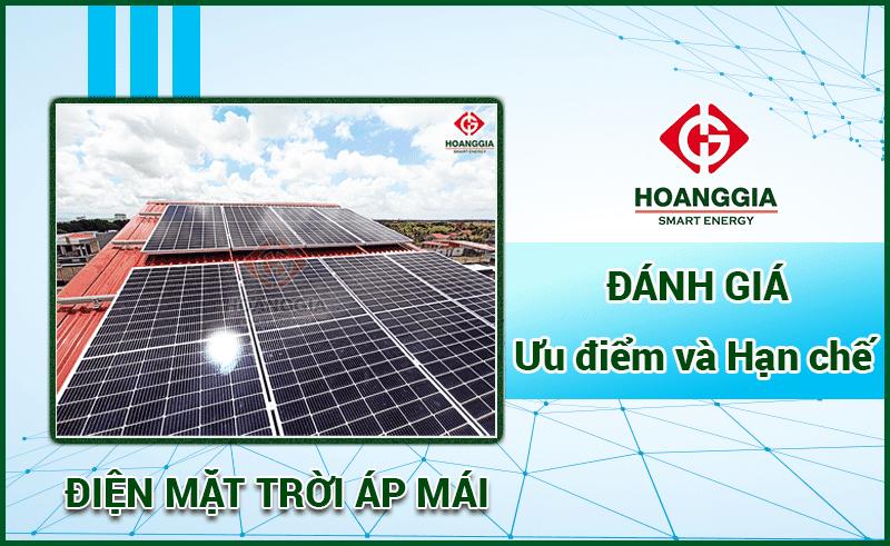 Đánh giá ưu điểm và hạn chế của điện mặt trời áp mái